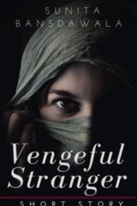 The Vengeful Stranger