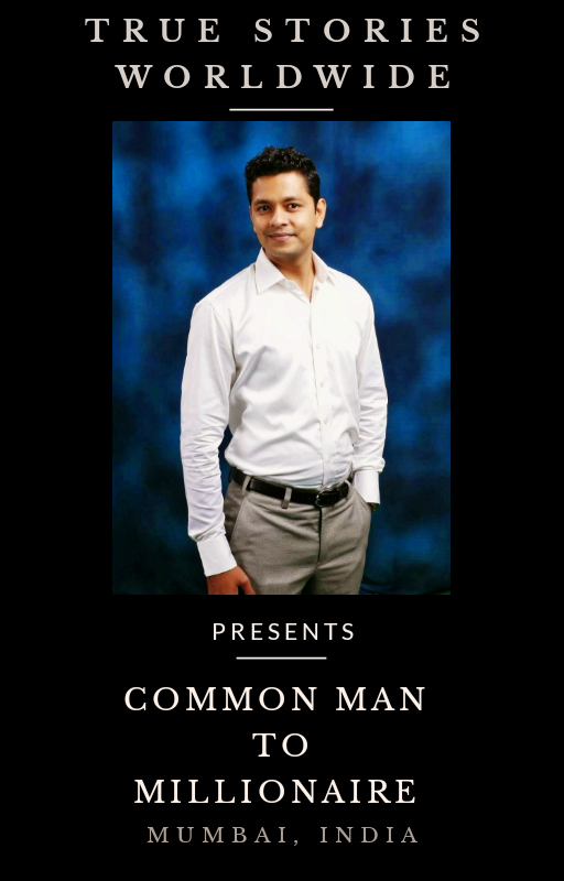 The story of a common man, who becomes a millionaire.